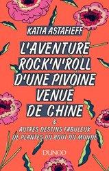 L'aventure rockn'roll d'une pivoine venue de Chine...