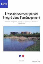 L'assainissement pluvial intégré dans l'aménagement