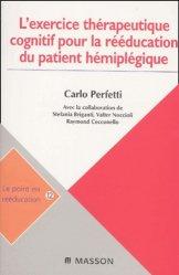 L'exercice thérapeutique cognitif pour la rééducation du patient hémiplégique