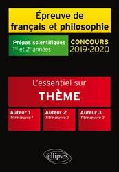 L'Essentiel sur l'Amour Thème et les Trois Oeuvres - Epreuve de Français / Philosophie. - Prépas Scientifiques 2019-2020