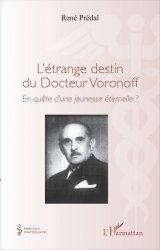 L'étrange destin du Docteur Voronoff