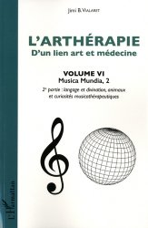 L'arthérapie d'un lien art et médecine (Volume 6)
