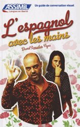 L'Espagnol avec les Mains