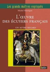 L'oeuvre des écuyers français