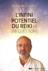 L'infini potentiel du Reiki : en 202 questions-réponses