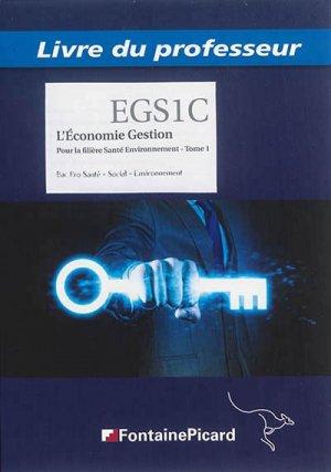 L'Économie Gestion Pour la filière Santé Environnement Tome 1