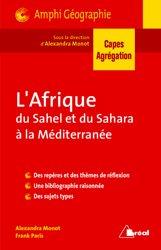 L'Afrique : du Sahel et du Sahara à la Méditerranée