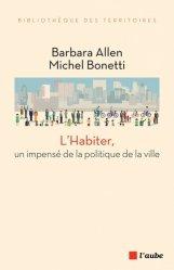 L'habiter, un impensé de la politique de la ville