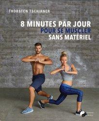 L'entraînement musculaire en 8 minutes : sans matériel