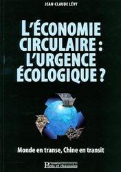 L'Économie circulaire: L'urgence écologique?