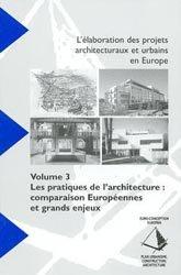 L'élaboration des projets architecturaux et urbains en Europe