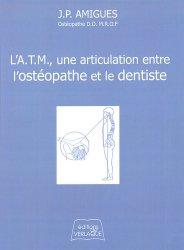 L'ATM une articulation entre l'ostéopathe et le dentiste
