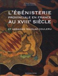 L'ébénisterie provinciale en France au XVIIIème siècle