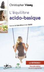 L'équilibre acido-basique / source de bien-être et de vitalité