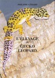 L'élevage du gecko léopard