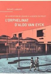 L'orphelinat d'Aldo van Eyck