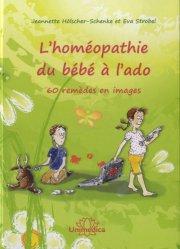L'homéopathie du bébé à  l'ado