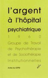 L'Argent à l'hôpital psychiatrique