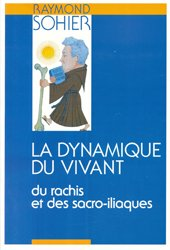 La dynamique du vivant Tome IV