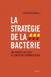 La stratégie de la bactérie