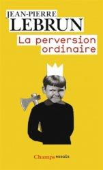 La perversion ordinaire