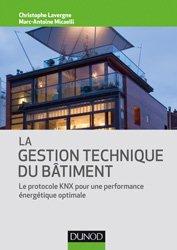 La gestion technique du bâtiment - Le protocole KNX pour une performance énergétique optimale