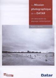 La mission photographique de la Datar