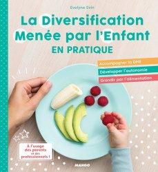 La diversification alimentaire menée par l'enfant en pratique