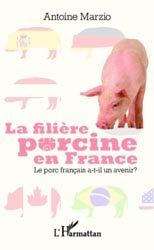 La filière porcine en France