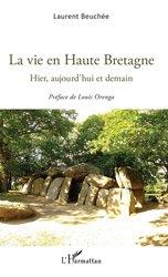 La vie en Haute Bretagne