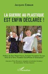 La guerre au plastique est enfin déclarée !