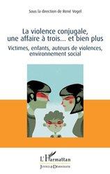 La violence conjugale, une affaire à trois... et bien plus