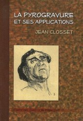 La pyrogravure et ses applications