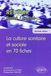 La culture sanitaire et sociale en 70 fiches