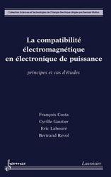 La compatibilité électromagnétique en électronique de puissance