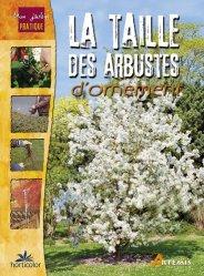La taille des arbustes d'ornement