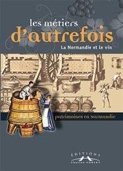 La Normandie et le vin