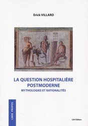 La question hospitalière postmoderne