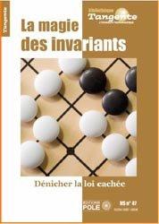 La magie des invariants mathématiques