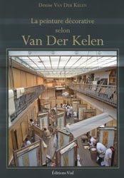 La peinture décorative selon Van Der Kelen