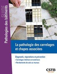 La pathologie des carrelages et chapes associées