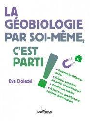 La géobiologie, c'est parti !