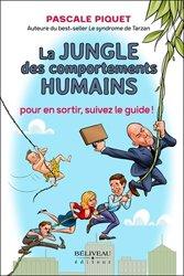 La jungle des comportements humains
