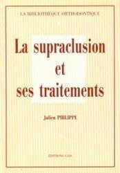 La supraclusion et ses traitements