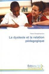 la dyslexie et la relation pedagogique