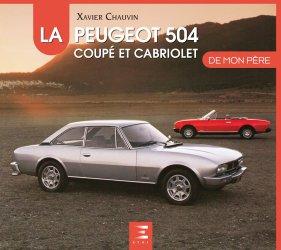 La Peugeot 504 coupé cabriolet de mon père