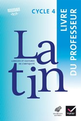 LCA Latin Cycle 4 (2017) : Livre du Professeur