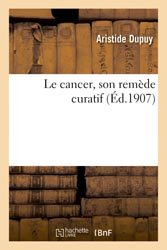 Le cancer, son remède curatif