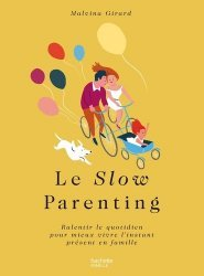 Le Slow parenting