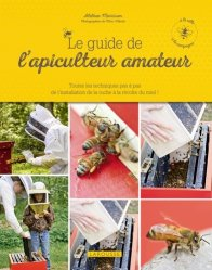 Le guide de l'apiculteur amateur